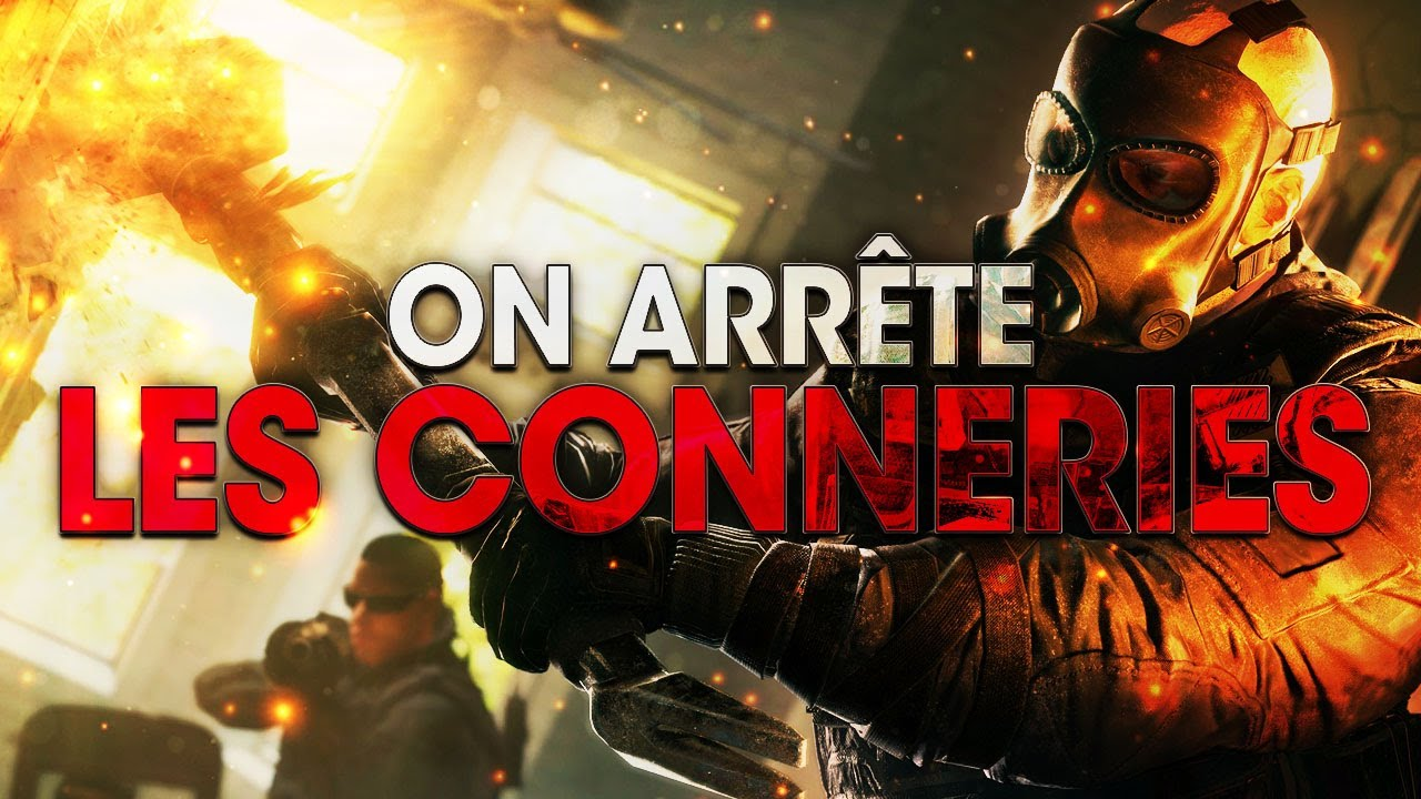 on-arrete-les-conneries-comeback-rainbow-six-siege