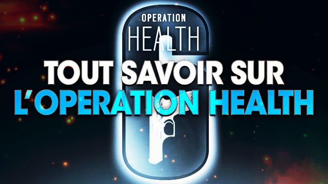 tout-savoir-sur-loperation-health-rainbow-six-siege
