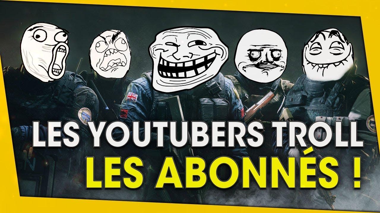 les-youtubers-troll-les-abos-rainbow-six-siege