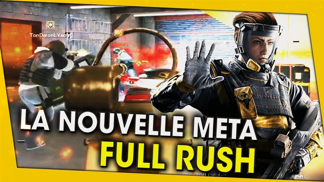 la-nouvelle-meta-full-rush-rainbow-six-siege