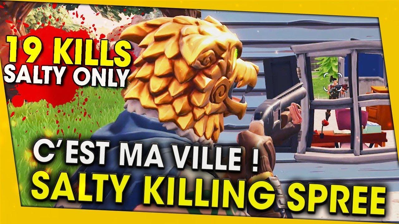 cest-ma-ville-19-kills-juste-a-salty