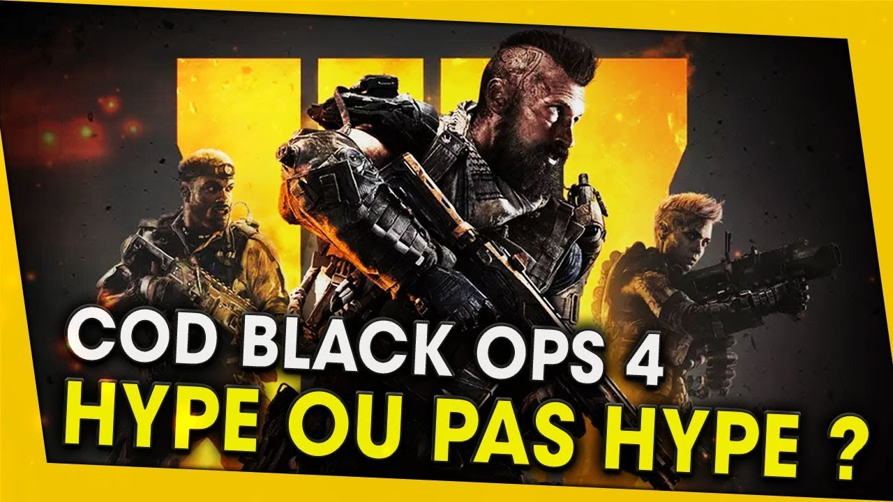 call-of-duty-black-ops-4-hype-ou-pas-hype