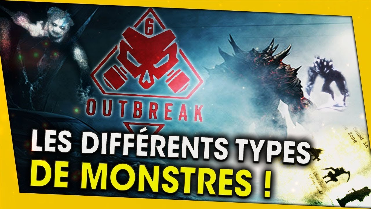 les-differents-types-de-monstres-outbreak-rainbow-six-siege