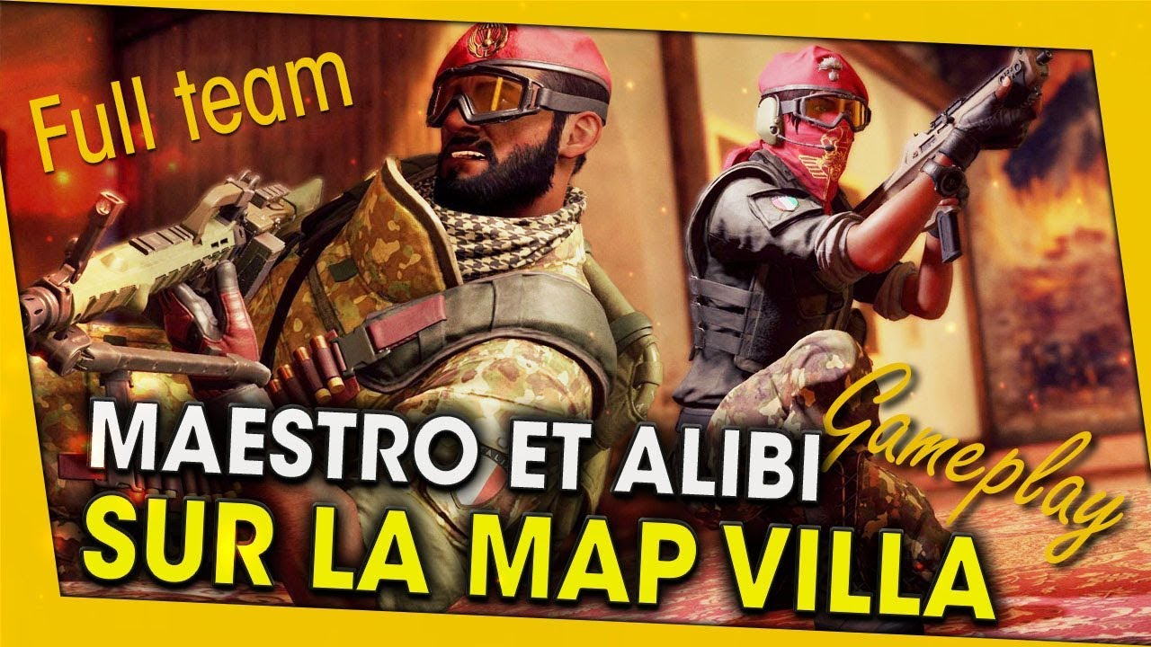 maestro-et-alibi-gameplay-sur-la-map-villa-full-team-rainbow-six-siege
