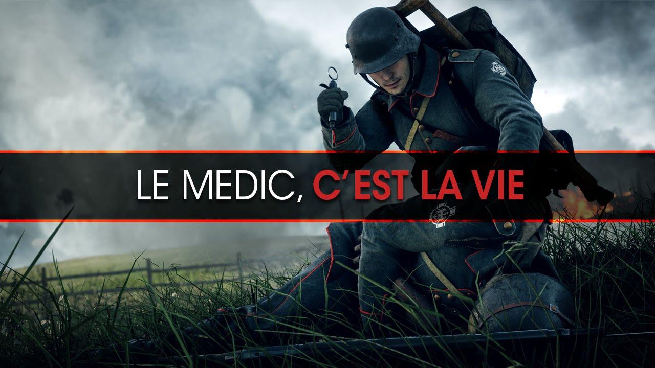 le-medic-cest-la-vie-battlefield-1