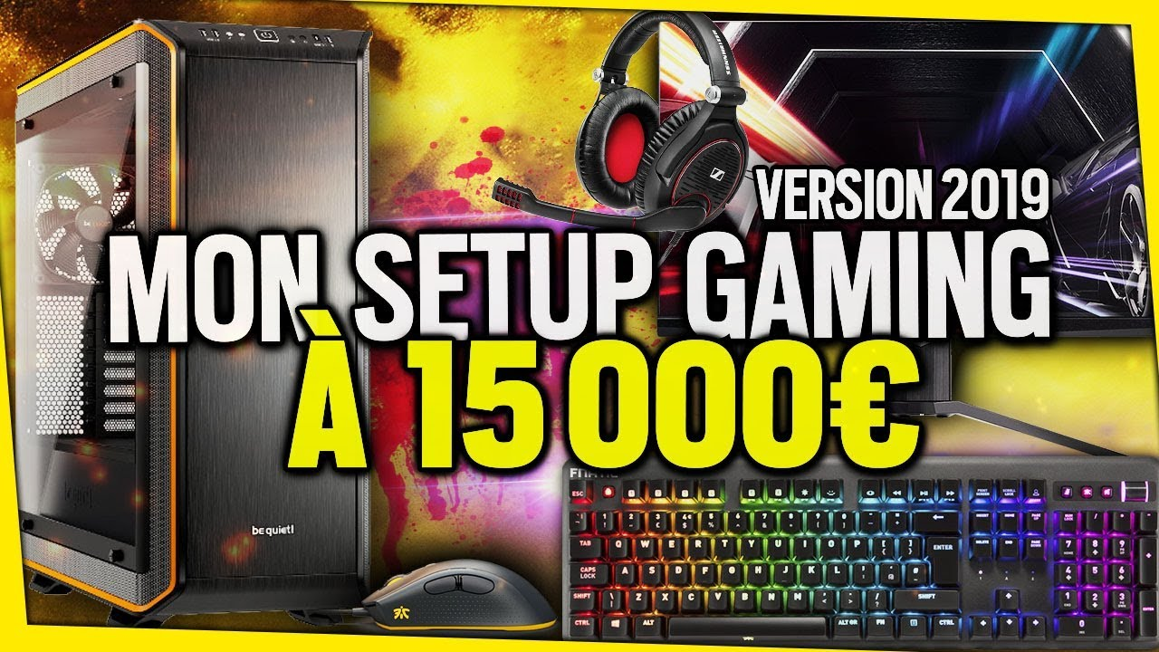 mon-setup-gaming-a-15-000e-version-2019