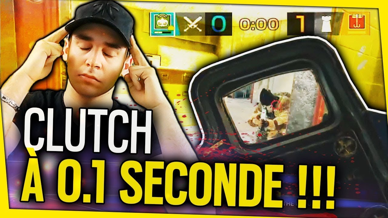faire-un-clutch-a-0-1-seconde-de-la-fin-rainbow-six-siege
