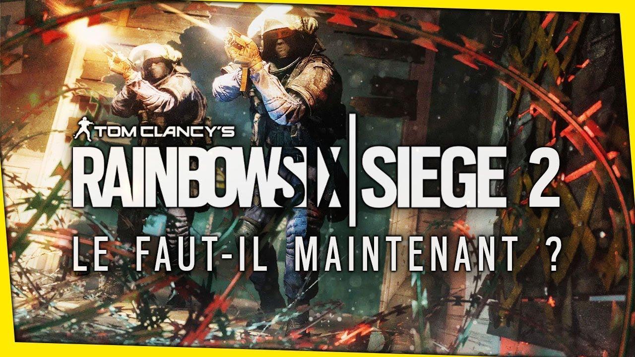 rainbow-six-siege-2-le-faut-il-maintenant
