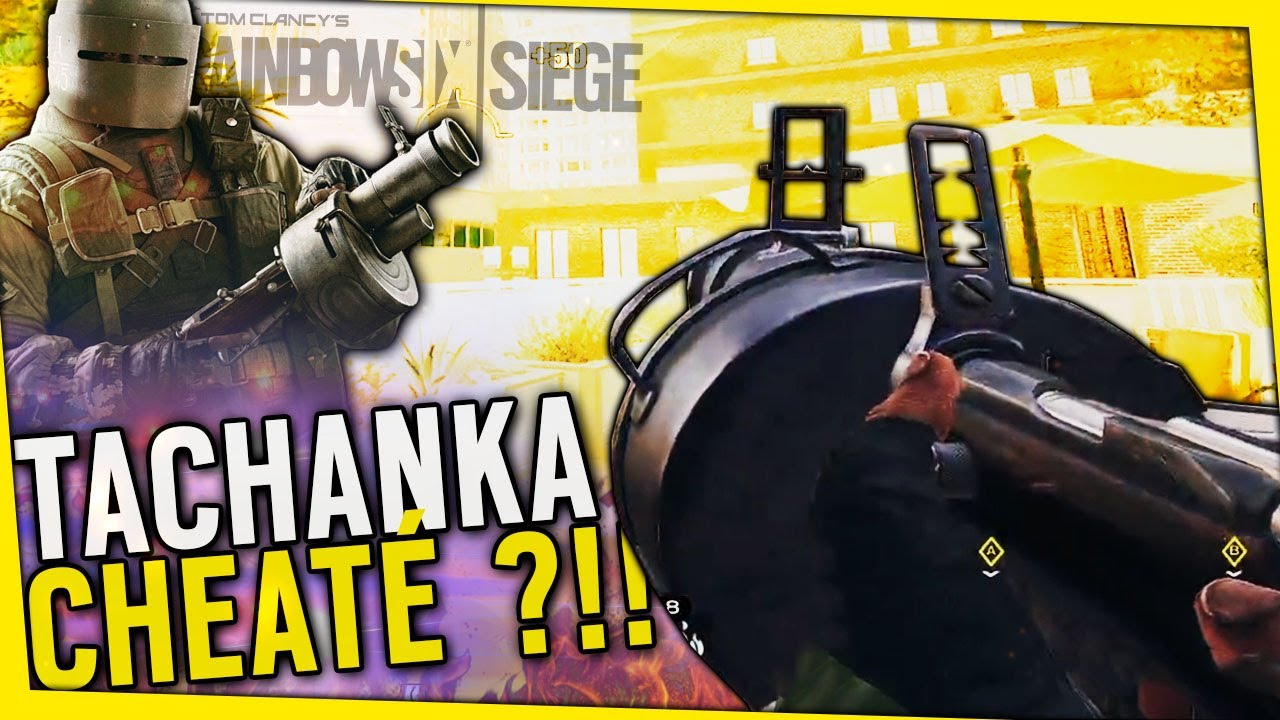 tachanka-est-cheate-maintenant-rainbow-six-siege