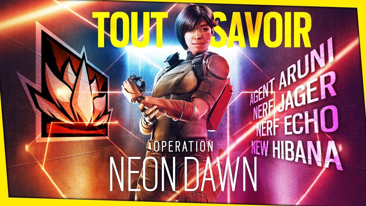 tout-savoir-sur-loperation-neon-dawn-aruni-new-hibana-nerf-jager-echo-rainbow-six-siege