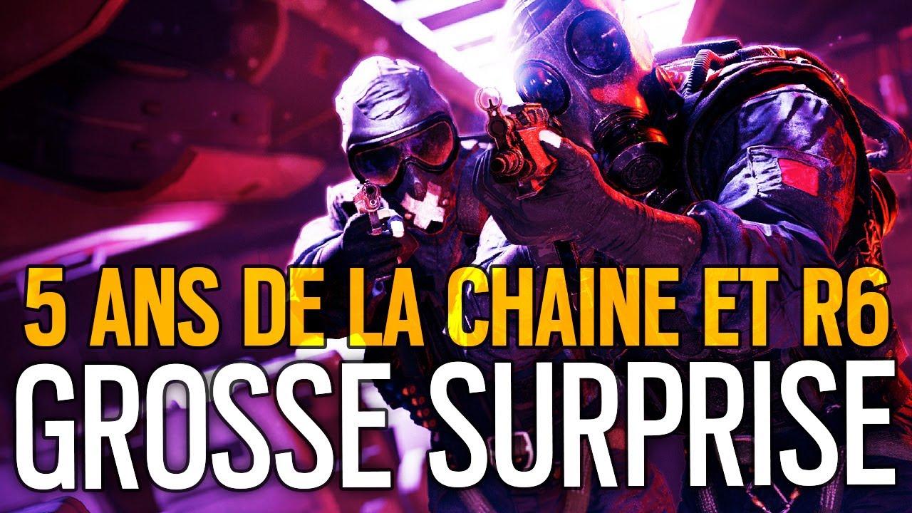 5-ans-de-la-chaine-et-r6-grosse-surprise