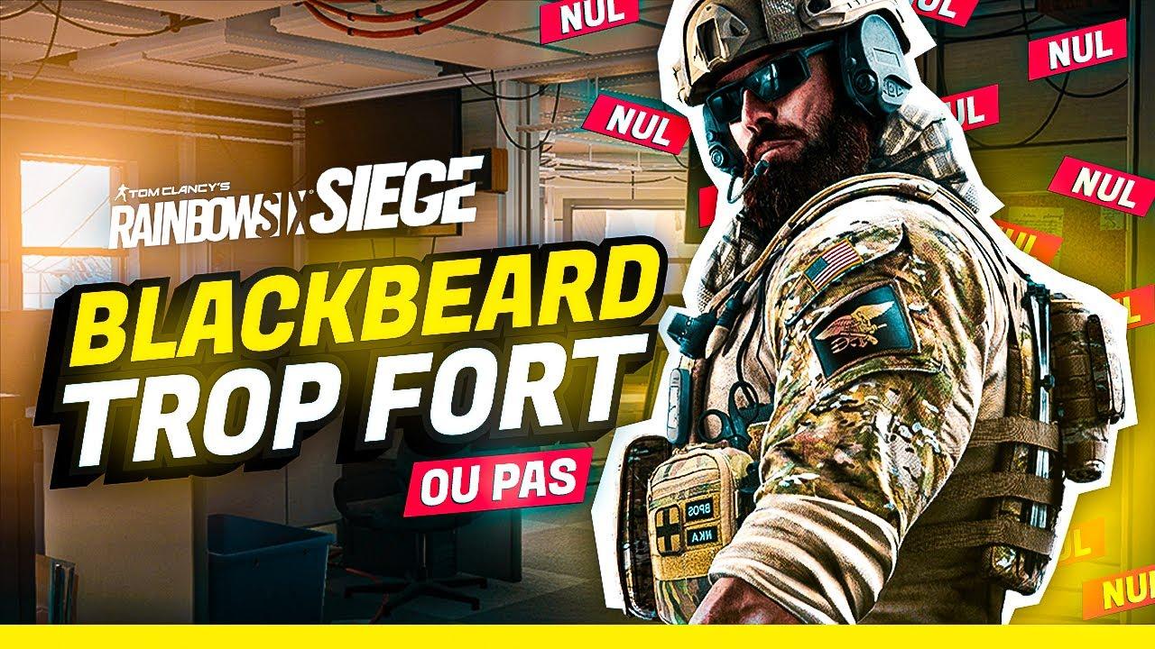 blackbeard-cest-pas-un-peu-trop-la-rainbow-six-siege